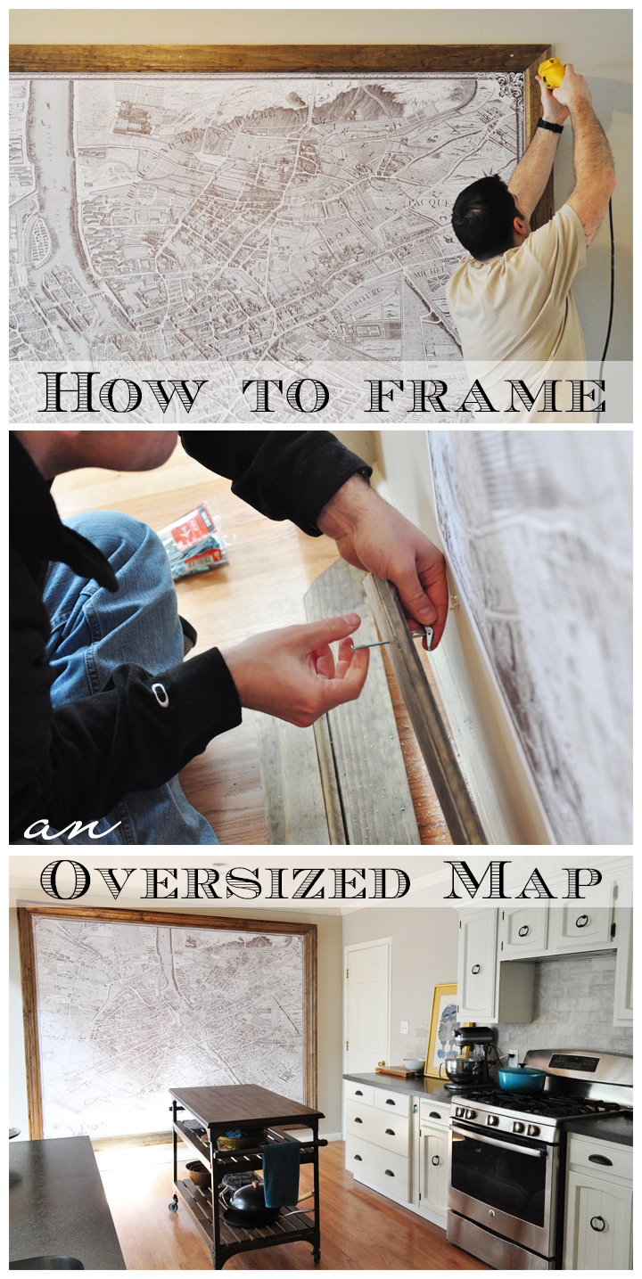 How to frame an oversized wall map!